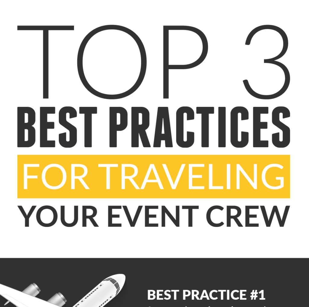 top 3 best practices for traveling your event crew infographic